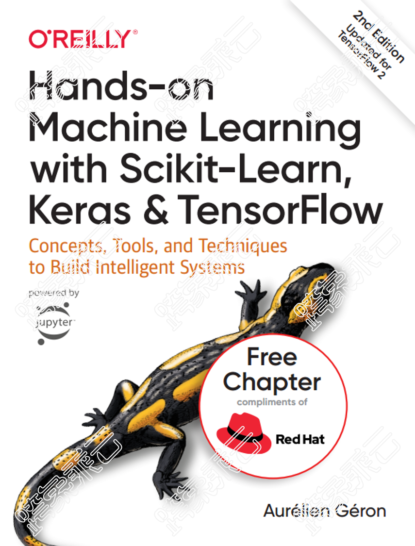 Hands-On Machine Learning with Scikit-Learn, Keras, and TensorFlow Concepts, Tools, and Techniques to Build Intelligent Systems 2nd Edition